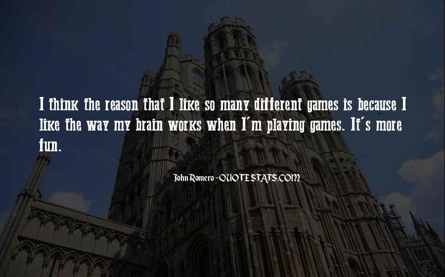 Quotes About Games Playing #171986