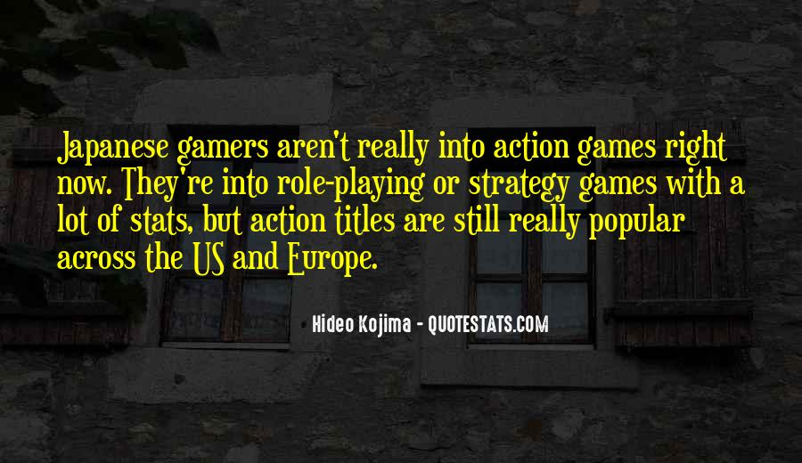 Quotes About Games Playing #174469