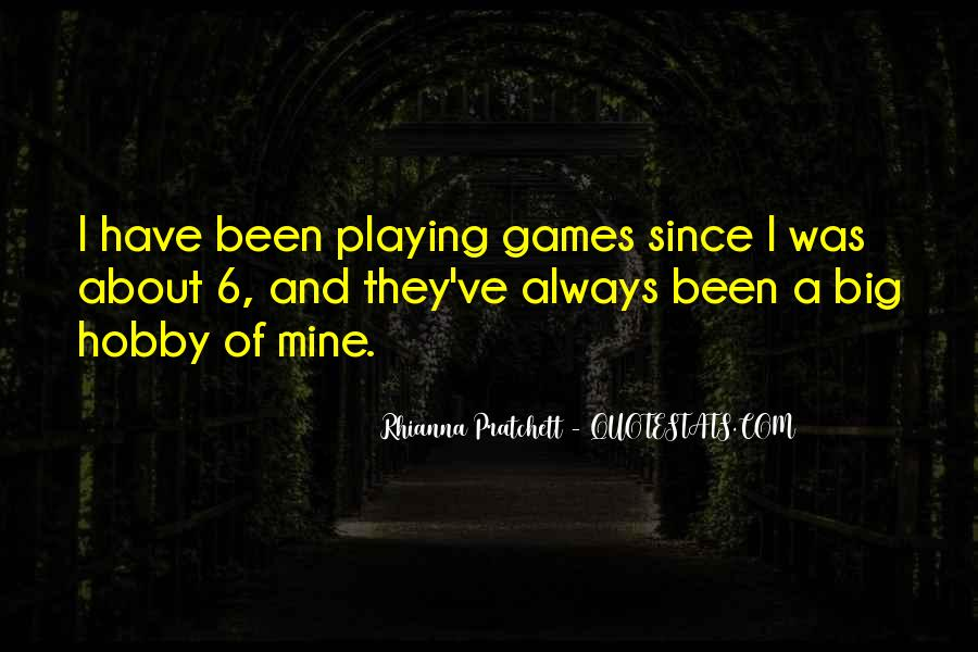 Quotes About Games Playing #184865