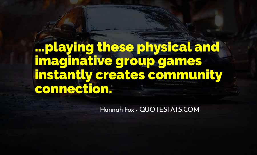 Quotes About Games Playing #248657