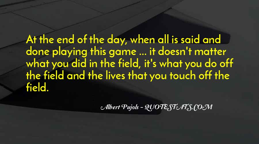 Quotes About Games Playing #294625