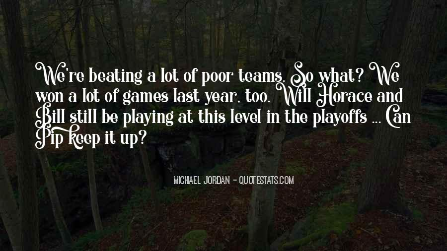 Quotes About Games Playing #335484