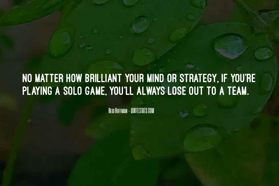 Quotes About Games Playing #368500