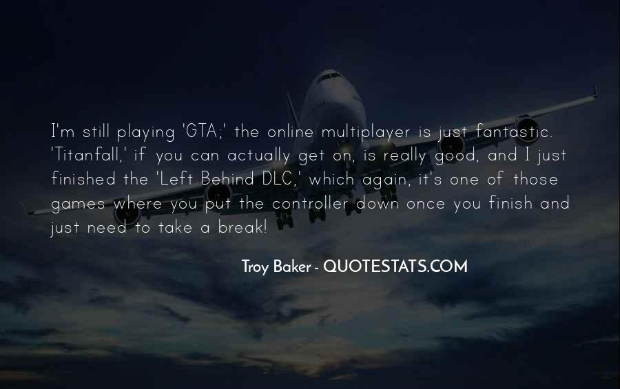 Quotes About Games Playing #389110