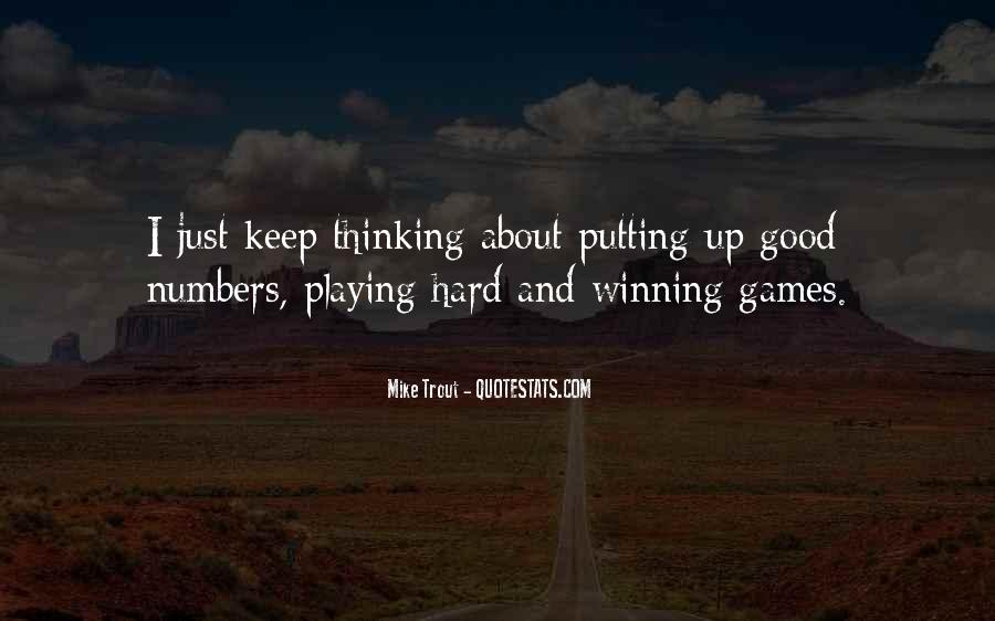 Quotes About Games Playing #390312
