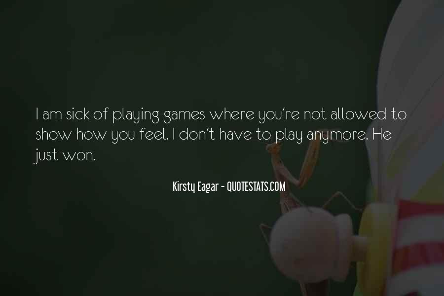 Quotes About Games Playing #404472