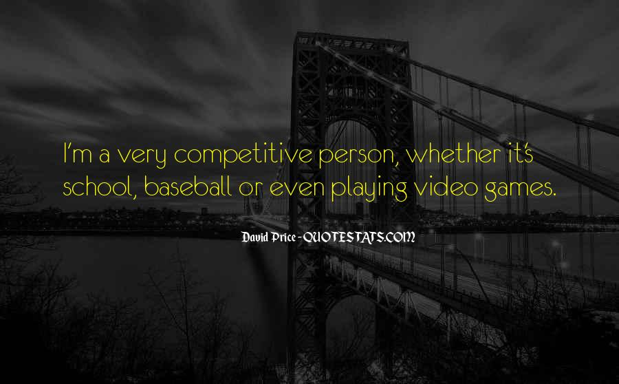 Quotes About Games Playing #425685