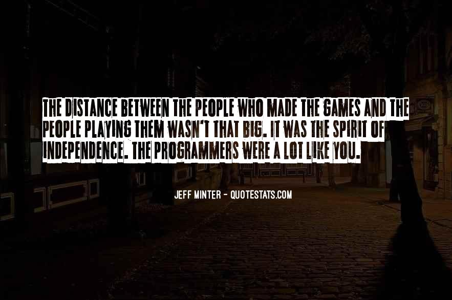 Quotes About Games Playing #427312