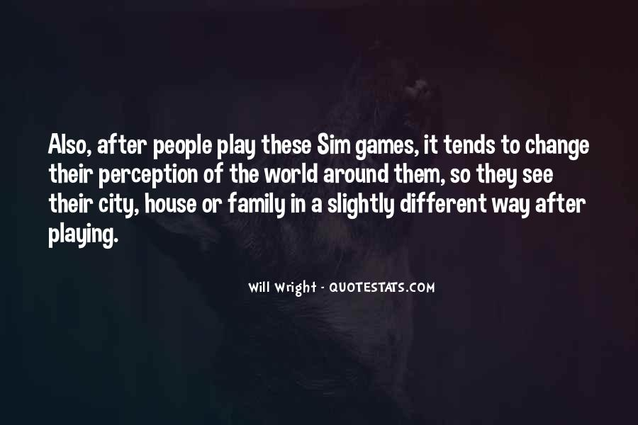 Quotes About Games Playing #59404