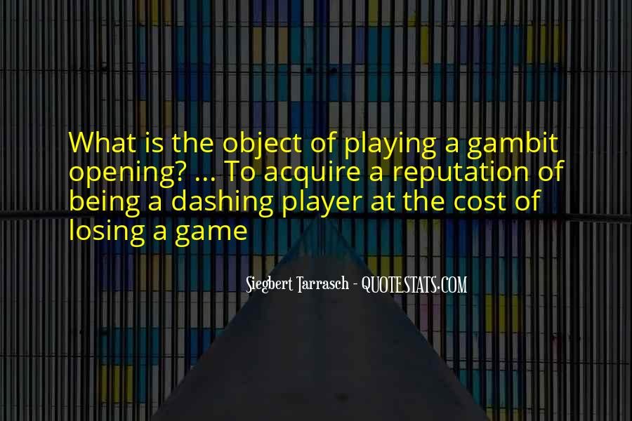 Quotes About Games Playing #99735