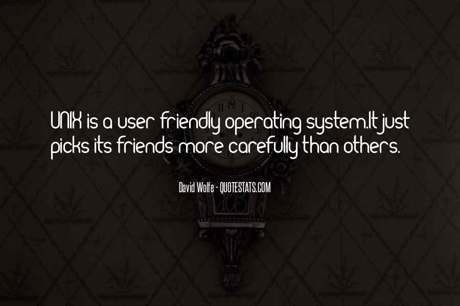 Quotes About User Friendly Friends #45419
