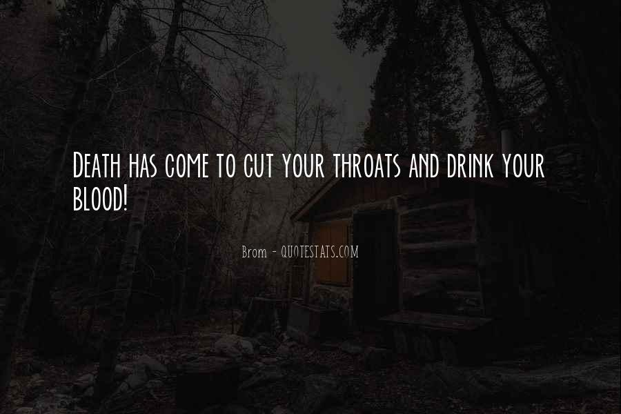 Quotes About Cut Throats #466315