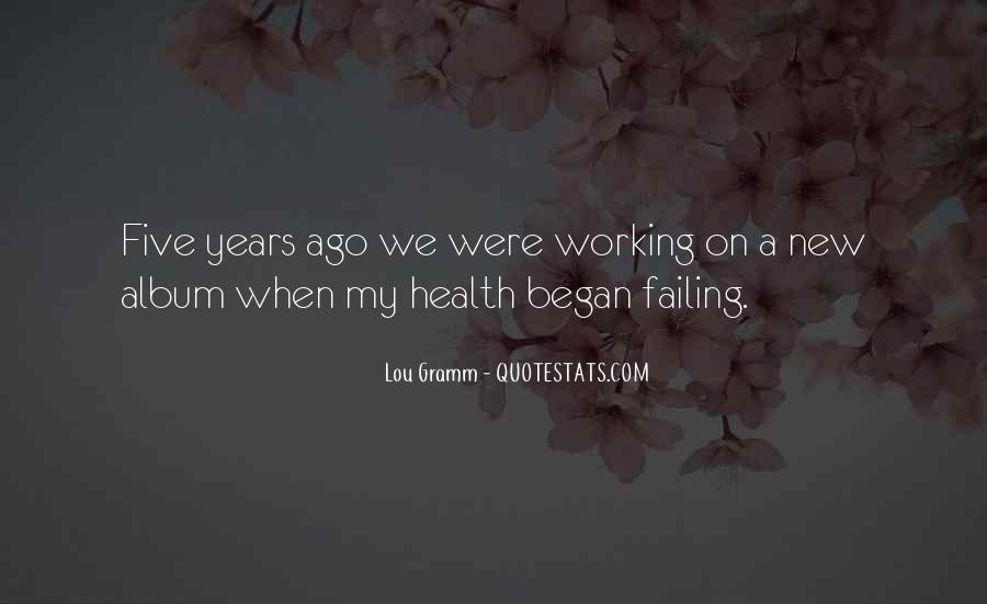 Quotes About Failing Health #1126762