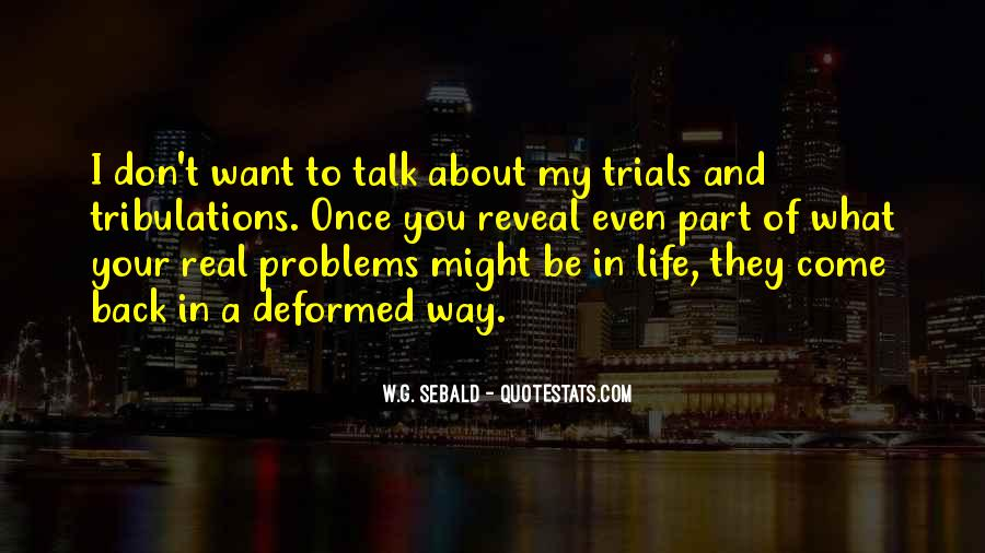 Quotes About Problems And Trials In Life #798138