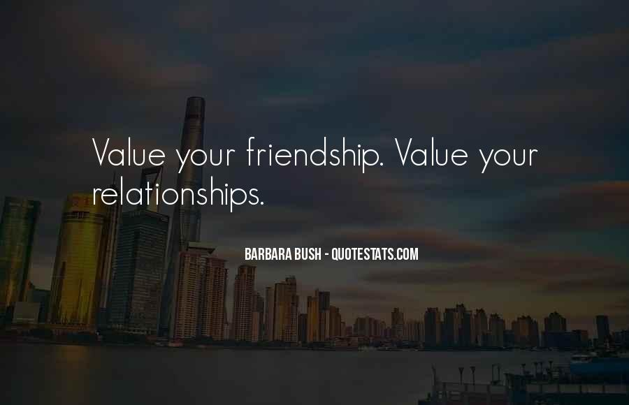 Quotes About The Value Of Friendship #109027