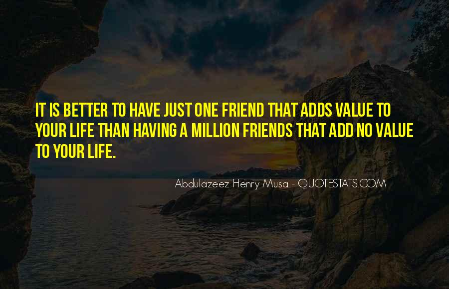 Quotes About The Value Of Friendship #373980