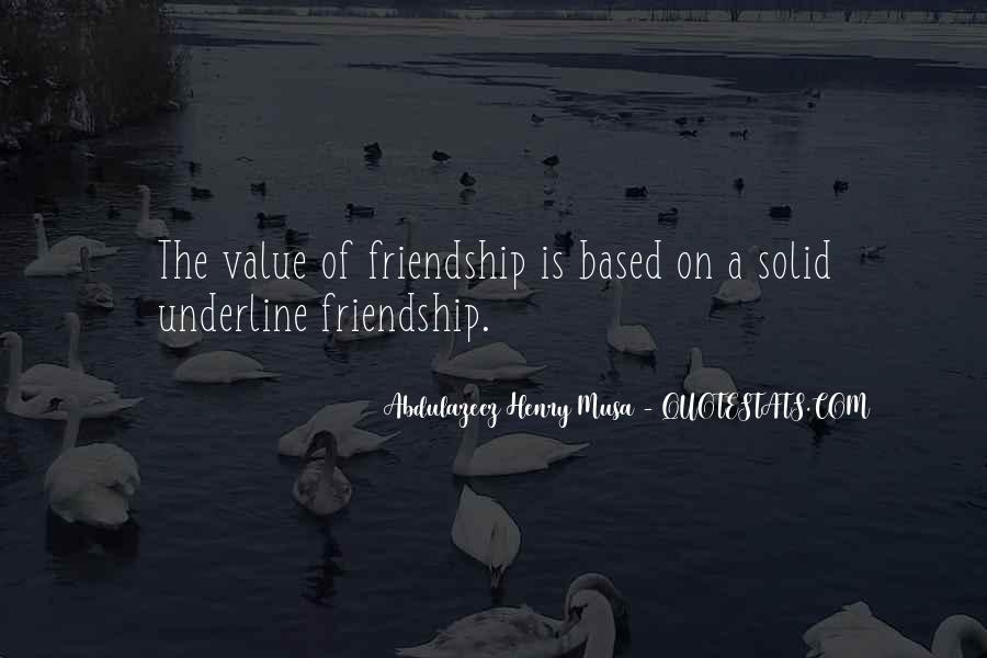 Quotes About The Value Of Friendship #486121
