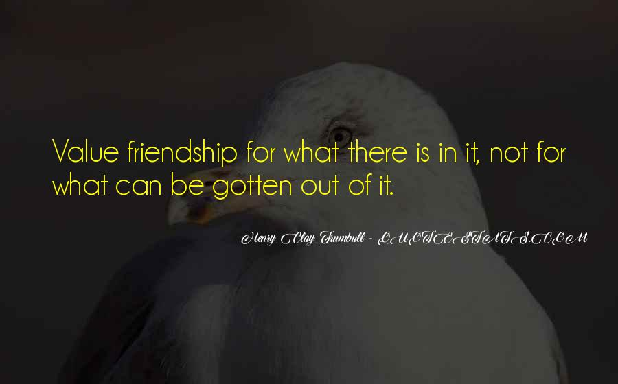 Quotes About The Value Of Friendship #813900