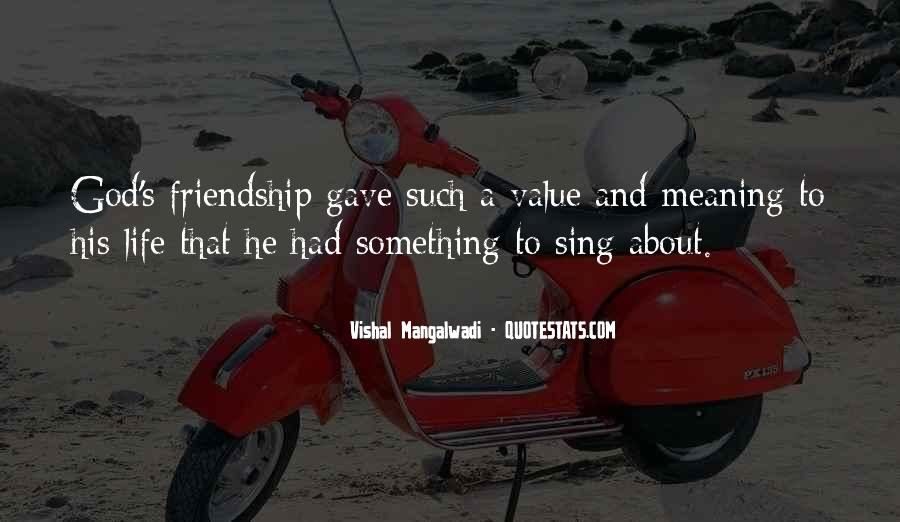 Quotes About The Value Of Friendship #977999