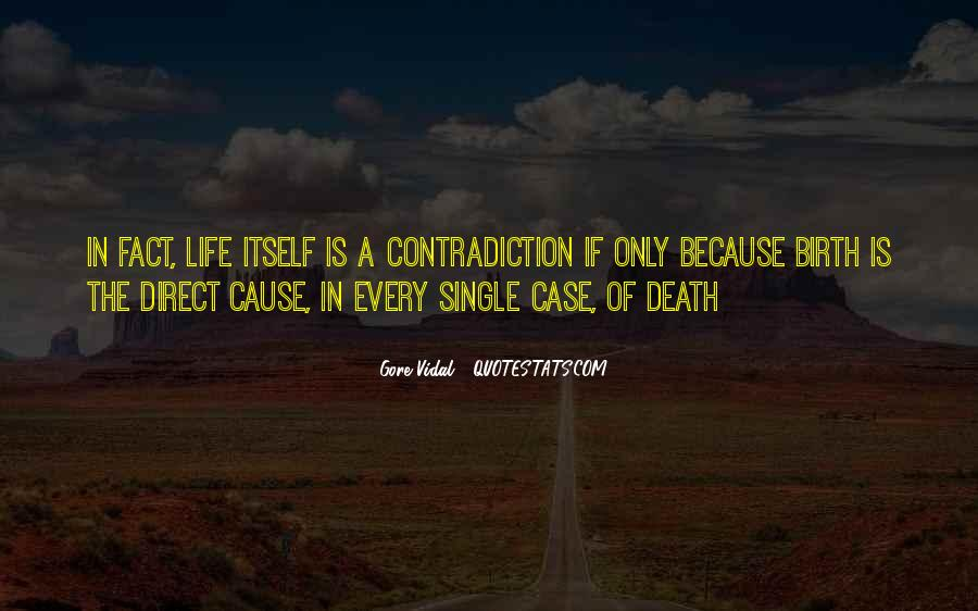 Quotes About Contradiction In Life #1773229