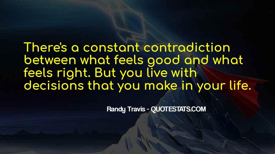 Quotes About Contradiction In Life #256143