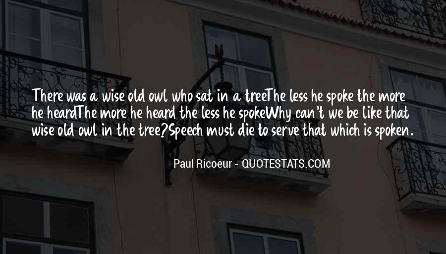 Quotes About Wise Old Owl #1404688