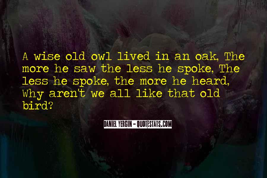 Quotes About Wise Old Owl #1835917