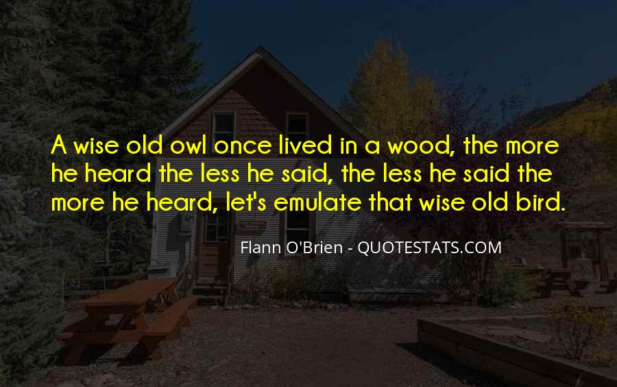 Quotes About Wise Old Owl #616959