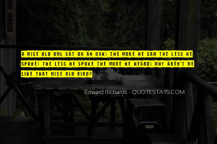 Quotes About Wise Old Owl #912301
