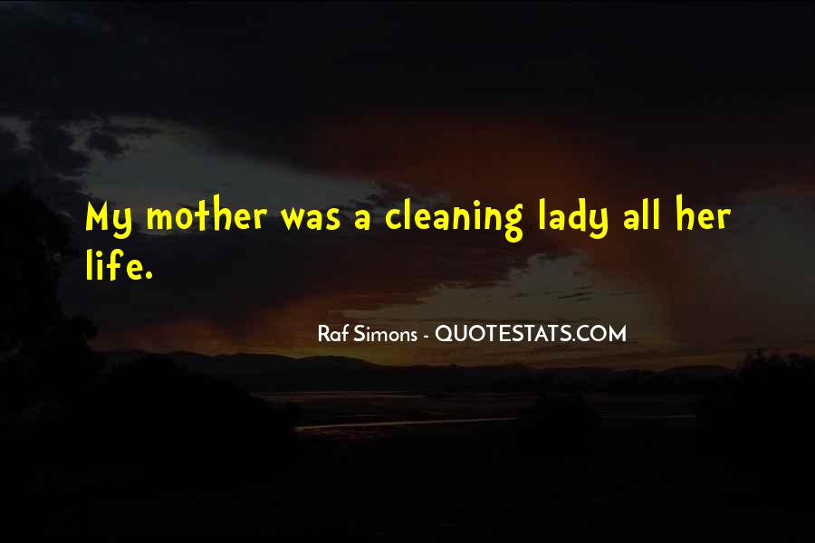 Quotes About Cleaning Up After Yourself #53878