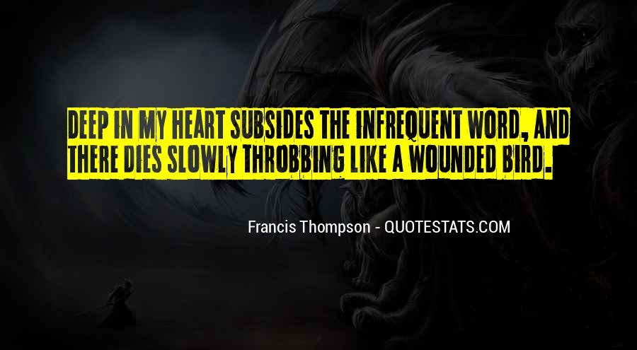 Quotes About Throbbing Heart #422837