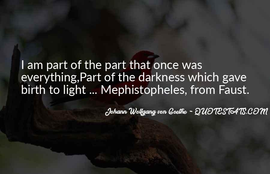 Quotes About Mephistopheles #767561