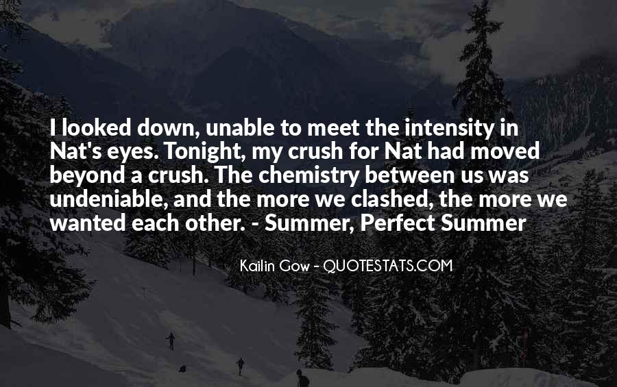 Quotes About Undeniable Chemistry #1210662