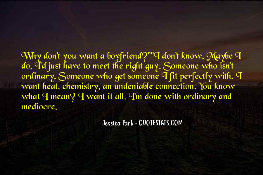 Quotes About Undeniable Chemistry #965939