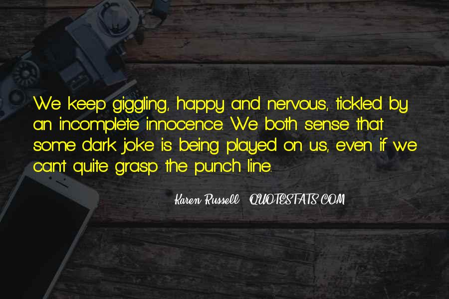 Quotes About Giggling #1474674
