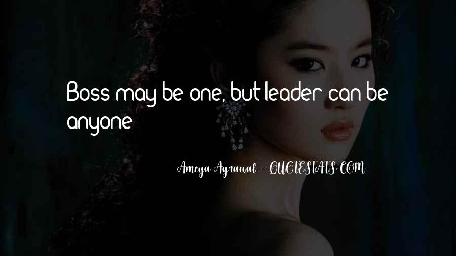 Quotes About Leader Vs Boss #1243559