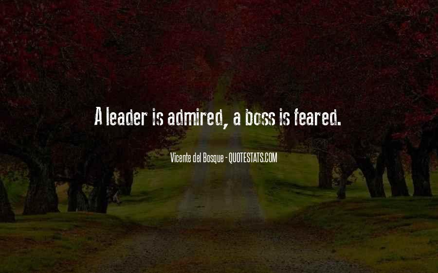 Quotes About Leader Vs Boss #1593063