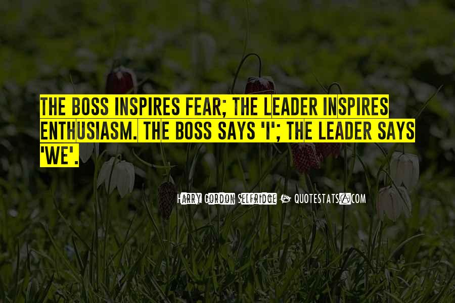 Quotes About Leader Vs Boss #1654140