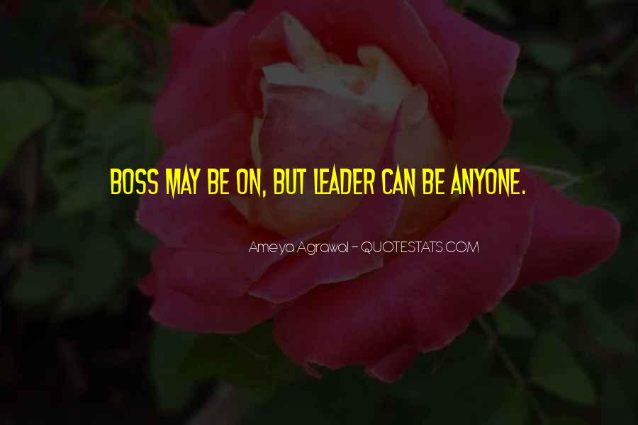 Quotes About Leader Vs Boss #831230