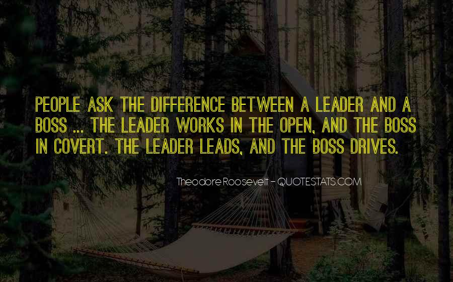 Quotes About Leader Vs Boss #957058