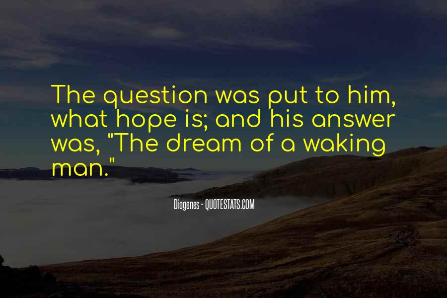 Quotes About Dream And Hope #117489
