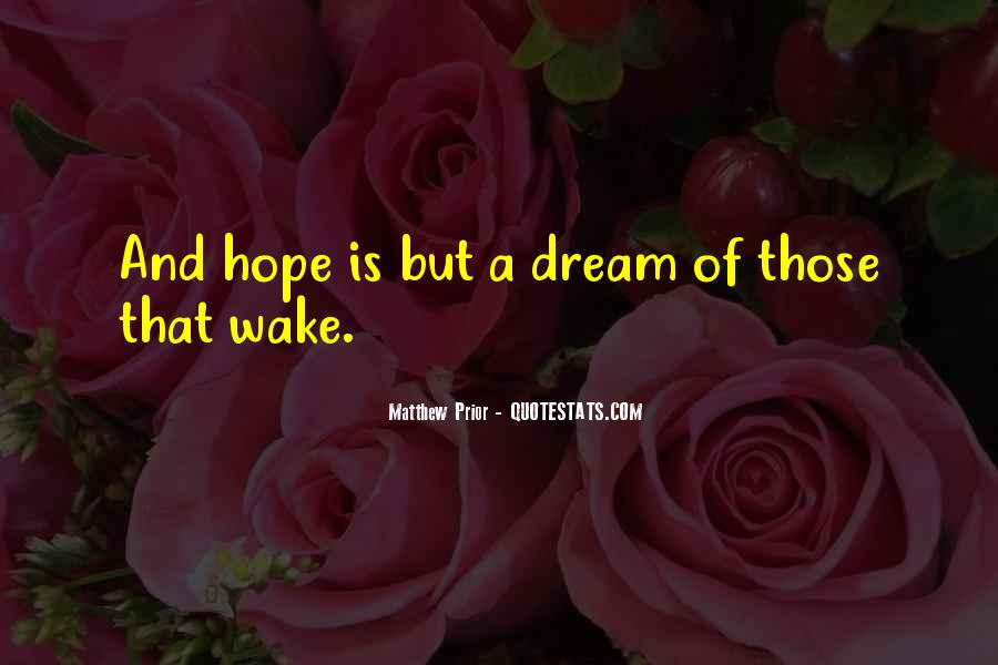 Quotes About Dream And Hope #174395