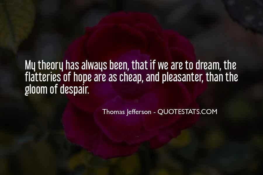 Quotes About Dream And Hope #298942