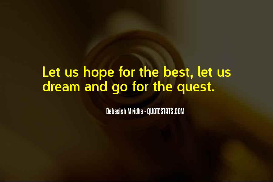 Quotes About Dream And Hope #469263