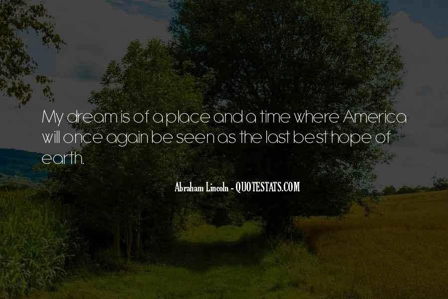 Quotes About Dream And Hope #491540