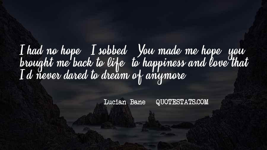 Quotes About Dream And Hope #553068