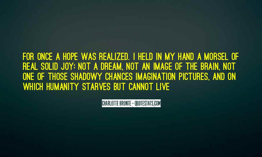 Quotes About Dream And Hope #558685