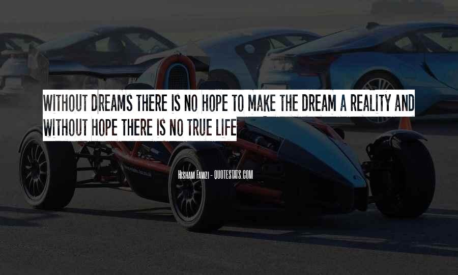Quotes About Dream And Hope #562126