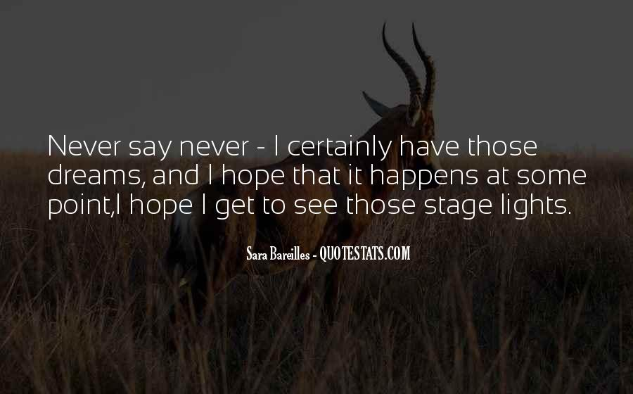 Quotes About Dream And Hope #609932