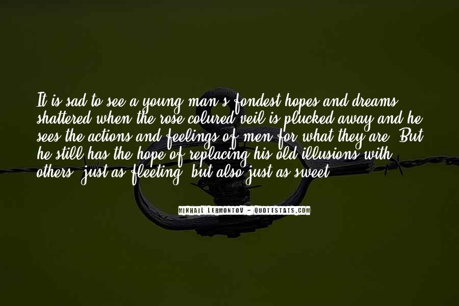 Quotes About Dream And Hope #67762